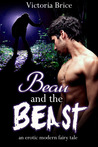 Beau and the Beast: An Erotic Modern Fairy Tale
