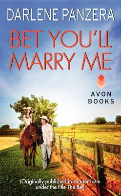 Bet You'll Marry Me by Darlene Panzera