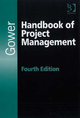Gower Handbook of Project Management by J. Rodney Turner