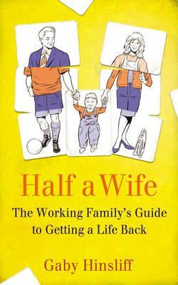 Half a Wife by Gaby Hinsliff