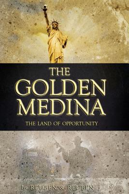 The Golden Medina by Edwin Jerome Reuben