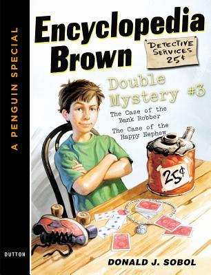 Encyclopedia Brown Double Mystery #3: Featured Mysteries from Encyclopedia Brown, Boy Detective