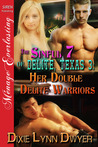 Her Double Delite Warriors  (The Sinful 7 of Delite, Texas, #3)