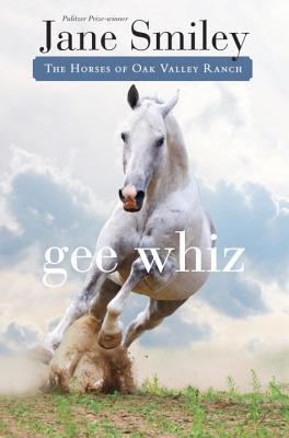 Gee Whiz (Horses of Oak Valley Ranch, #5)