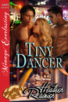 Tiny Dancer (Divine Creek Ranch #13)