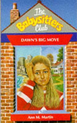 Dawn's Big Move (The Babysitters Club, #67)
