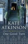 One Good Turn (Jackson Brodie, #2)