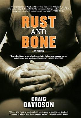 Rust And Bone: Stories