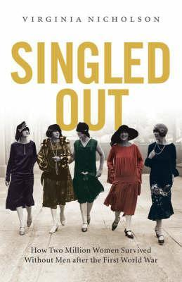 Singled Out by Virginia Nicholson