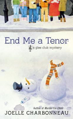 End Me a Tenor (Glee Club, #2)