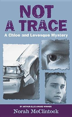 Not a Trace by Norah McClintock