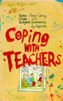 Coping with Teachers