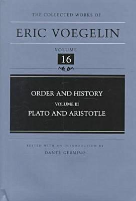 Order and History, Volume 3 (CW16) by Eric Voegelin