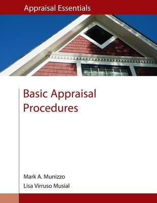 Basic Appraisal Procedures  by  Mark A. Munizzo
