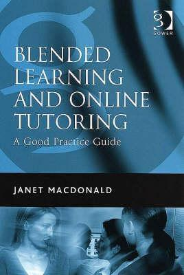 Blended Learning and Online Tutoring by Janet MacDonald