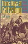 Three Days at Gettysburg: Essays on Confederate and Union Leadership