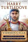 Videssos Cycle, Volume One: The Misplaced Legion / An Emperor for the Legion (The Videssos Cycle, #1-2)