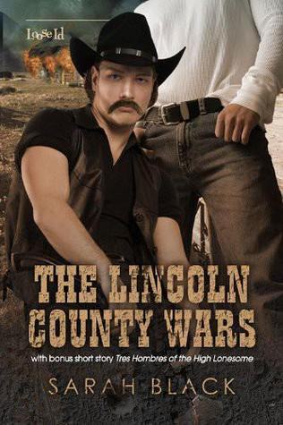 The Lincoln County Wars by Sarah Black