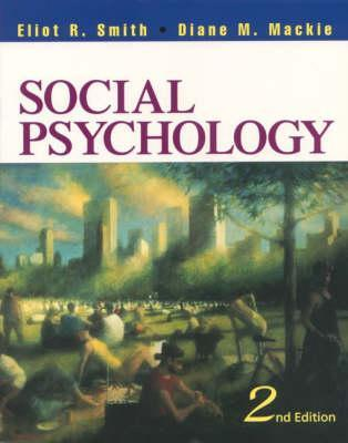 Social Psychology by Eliot R. Smith