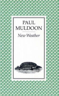New Weather by Paul Muldoon
