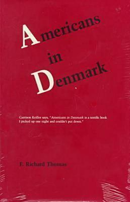 Americans in Denmark by F. Richard Thomas