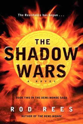 The Shadow Wars The Demi-Monde Saga 2