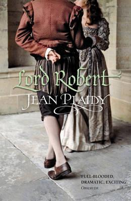 Gay Lord Robert (Tudor Saga #11)  (REQ) - Jean Plaidy
