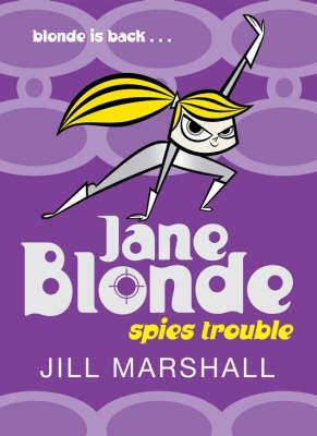 Spies Trouble Jane Blonde 2