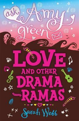 Love and Other Drama-Ramas (Ask Amy Green)