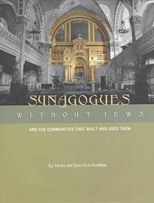Synagogues Without Jews by Rivka Dorfman