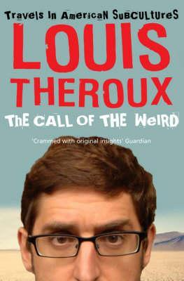 Call of the Weird: Travels in American Subcultures