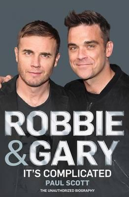 Robbie and Gary: The Biography