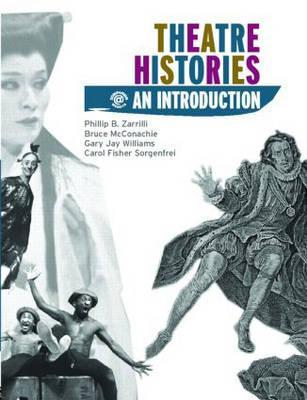 Theatre Histories an Introduction