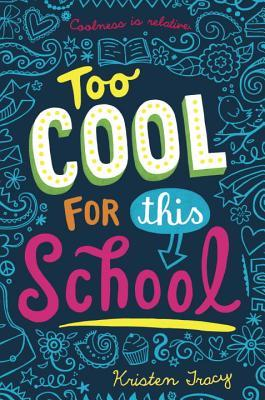 Too Cool for This School Kristen Tracy epub download and pdf download