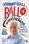 Ball of Confusion: Puzzles, Problems and Perplexing Posers