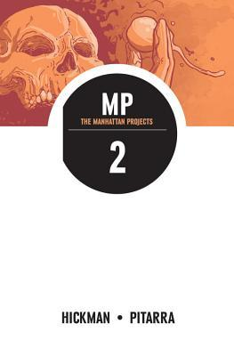 The Manhattan Projects, Vol. 2: Above Beyond (The Manhattan Projects, #2)
