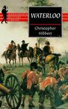 Waterloo by Christopher Hibbert