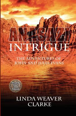Anasazi Intrigue  (The Adventures of John and Julia Evans, #1)