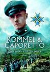 Rommel and Caporetto. by John and Eileen Wilks