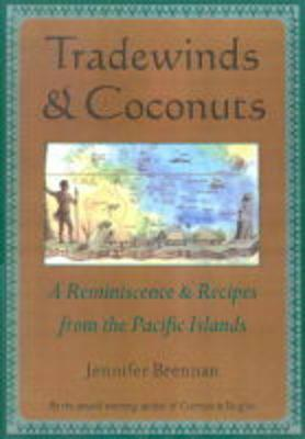 Tradewinds and Coconuts by Jennifer Brennan