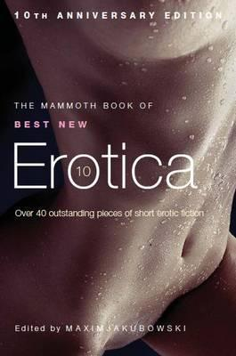 The Mammoth Book of Best New Erotica 8 by Maxim