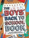 The Boys' Back to School Book