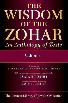 The Wisdom of the Zohar: An Anthology of Texts