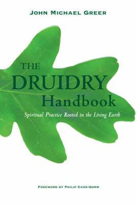 Druidry Handbook by John Michael Greer