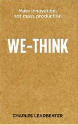 We Think by Charles W. Leadbeater