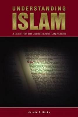 Free Download Understanding Islam: A Guide for the Judaeo-Christian Reader PDF