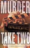 Murder Take Two (Susan Wren, #4)