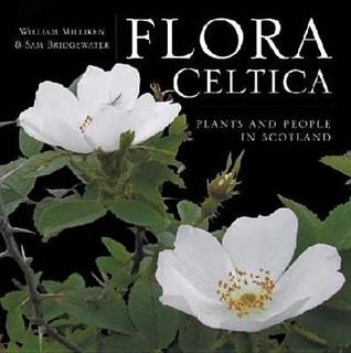 Flora Celtica by William Milliken