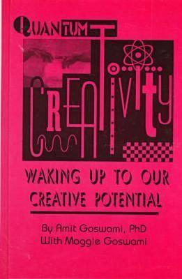 Quantum Creativity by Amit Goswami