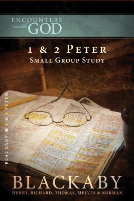 1 & 2 Peter: A Blackaby Bible Study Series